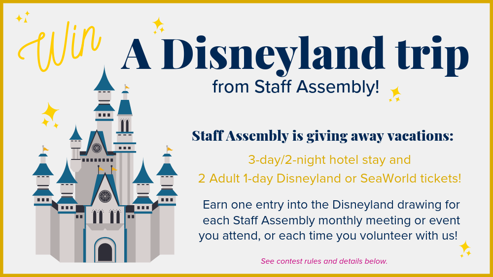Win a Disneyland trip from Staff Assembly!