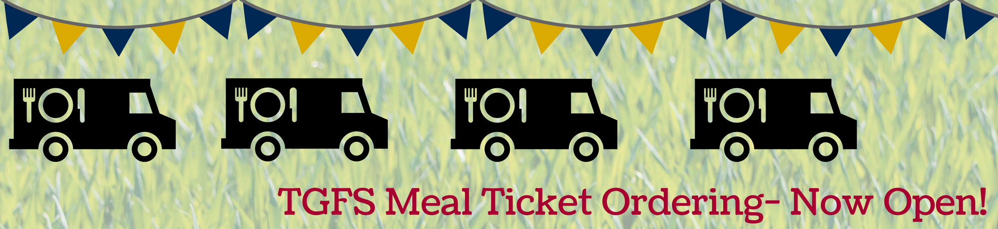 TGFS Meal Ticket Ordering- Now Open!