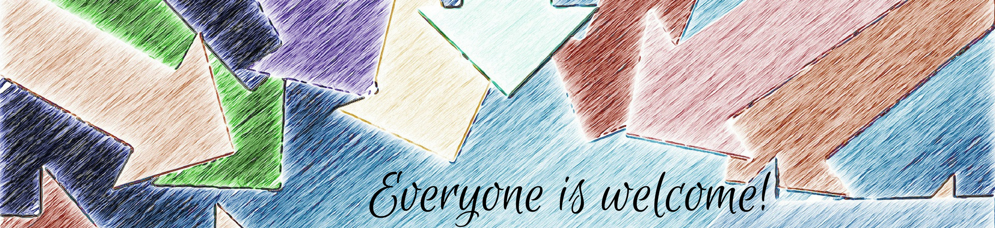 Everyone is Welcome Title Banner